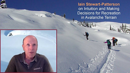 Iain Stewart-Patterson on intuition and making decisions for recreation in avalanche terrain