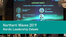 Nordic Leadership Debate: Cooperation & Competition | Northern Waves TV 2019