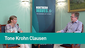 Northern Waves TV - A Norigin Media Initiative: Speaker Insight - Tone Krohn Clausen