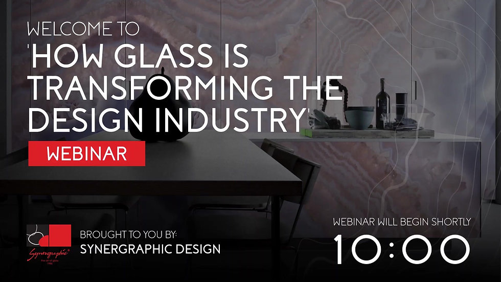 HOW GLASS IS TRANSFORMING THE DESIGN INDUSTRY WEBINAR VIDEO