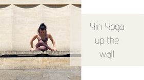 03022021-Yin Yoga up the Wall (60 minutes) - Stay present