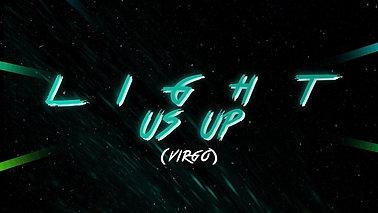 LIGHT US UP (VIRGO)