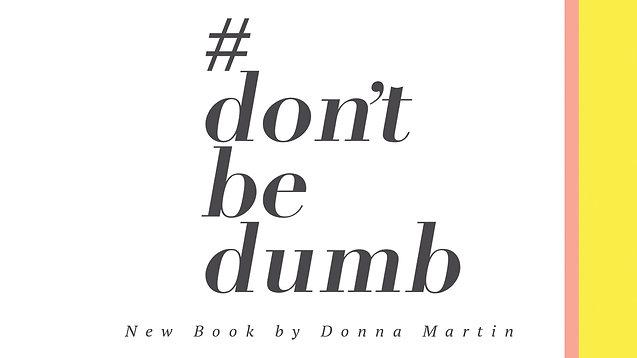 #don't be dumb