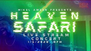 Heaven Safari Live Concert