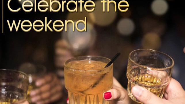Celebrate the Weekend