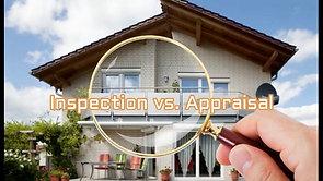 Inspection vs. Appraisal