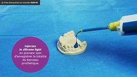 Prise  d'empreinte aux silicones sur implant Lyra-Etk
