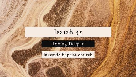 Isaiah 55 Diving Deeper