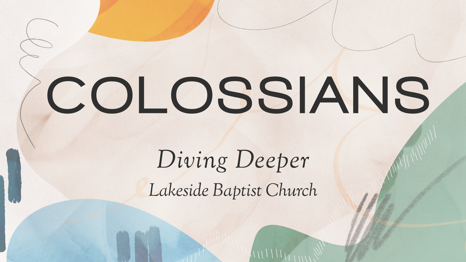Colossians Diving Deeper