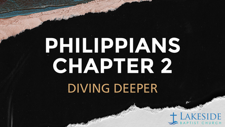 Philippians 2 Diving Deeper