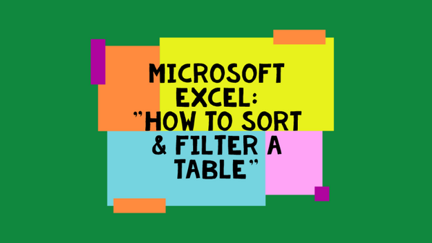 How To Sort and Filter In Excel