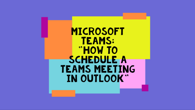 How To Schedule A Teams Meeting In Outlook
