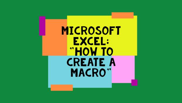 How To Create A Macro