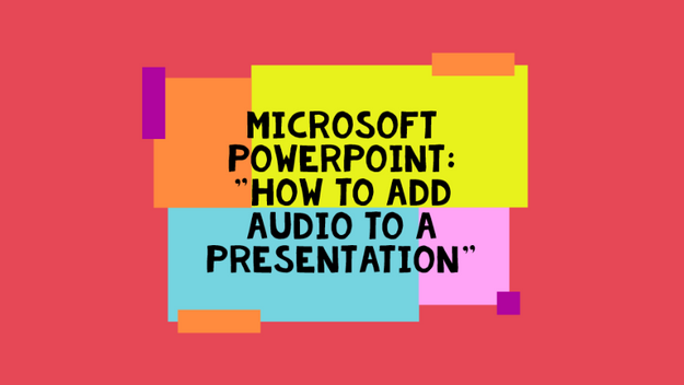 How To Add Audio To A Presentation
