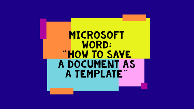 How To Create A Word Template