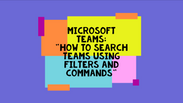 How To Search, Filter and Use Commands
