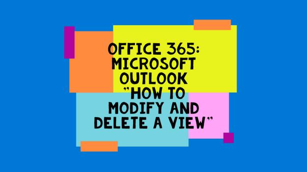 How To Modify/Delete A View