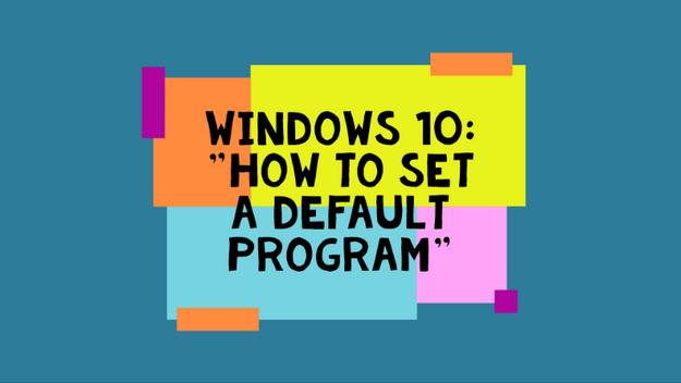 How To Set A Default Program