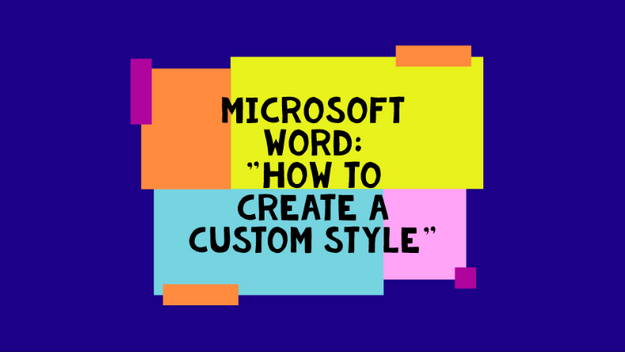 How To Create A Custom Style In Word