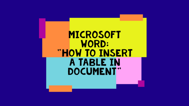 How To Insert A Table In A Document