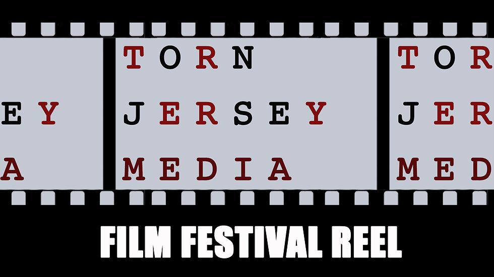 Film Festival Reel - TornJersey Media