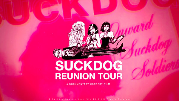 SUCKDOG Reunion Film