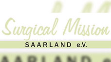 Meine Tätigkeiten für Surgical Mission Saarland e.V.
