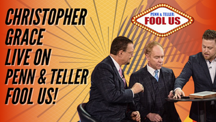 Penn & Teller Fool Us Christopher Grace