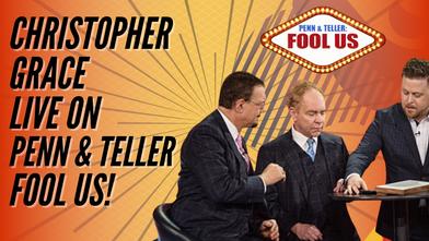 Penn & Teller Fool Us Christopher Grace