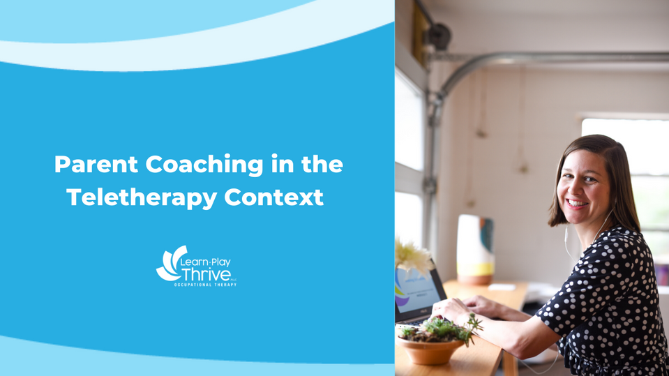 Parent Coaching in the Teletherapy Context