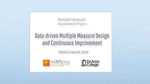 Data-driven Multiple Measure Design and Continuous Improvement