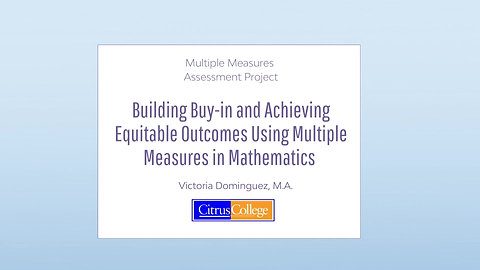 Building Buy-in and Achieving Equitable Outcomes Using Multiple Measures in Mathematics