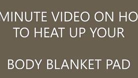 BODY BLANKET INSTRUCTIONS