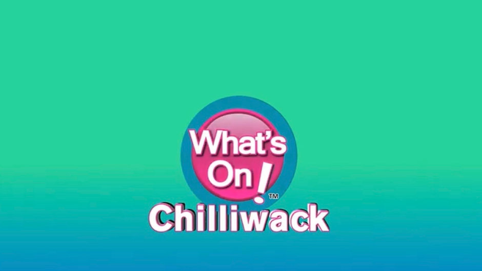 What's On Chilliwack