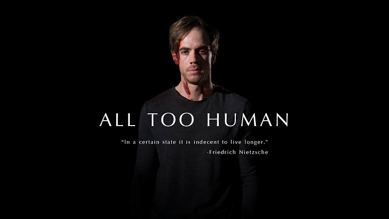 All Too Human - Teaser Trailer
