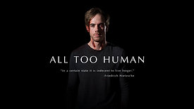 ALL TOO HUMAN Teaser