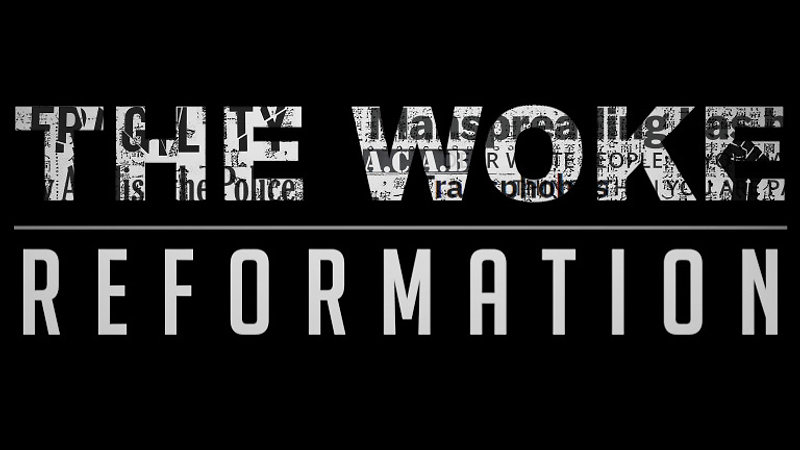 The Woke Reformation - Trailer