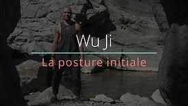 WU JI : La posture initiale