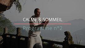 Calme &  Sommeil (Programme Complet)
