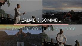 Présentation Programme: Calme &  Sommeil