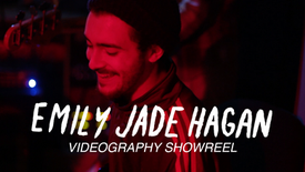 Promotional Videography Showreel- Emily Jade Hagan