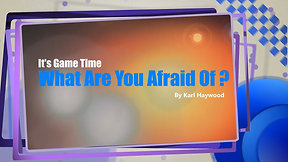 What Are You Afraid Of Game