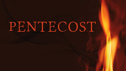 5-23-21-Pentecost Sunday