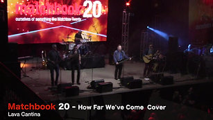 Matchbook 20 - How Far We've Come Cover @ Lava Cantina