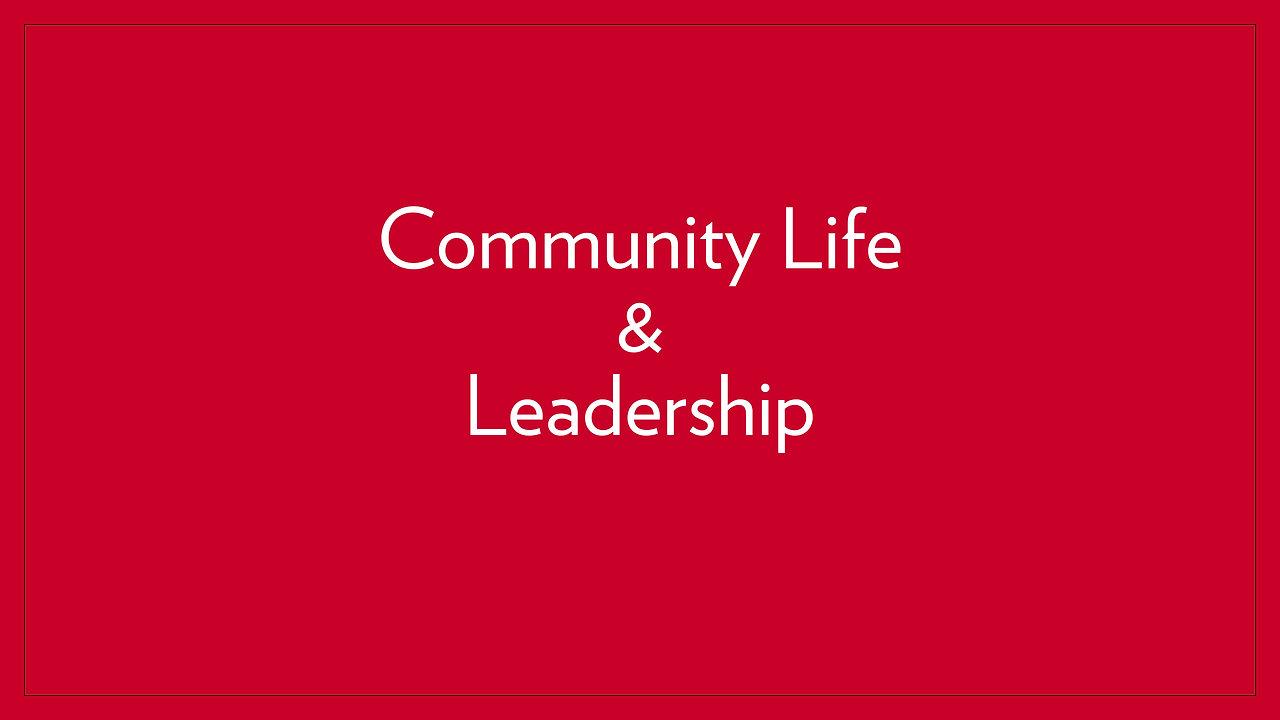 Community Life & Leadership