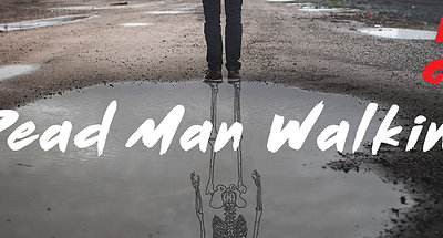 Dead Man Walking with God