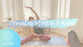 Prenatal Stretch & Relax