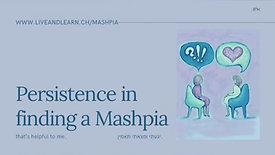 Persistence in Finding a Mashpia