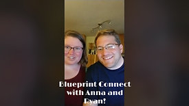 BluePrint Connect with Ryan and Anna