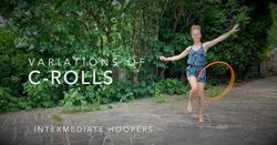 Intermediate / Hula hoop tutorial - C-roll variations